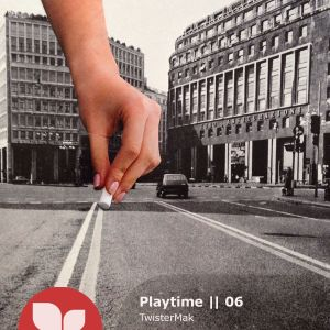 Playtime || 06