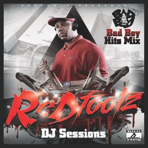Redfootz DJ Sessions - Bad Boy Hits Mix