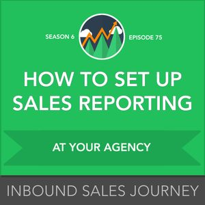 How to Set Up Sales Reporting at Your Agency