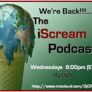 DjCR - iScream Podcast 046
