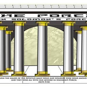 The Porch - The Pentecost Protocol Part 3