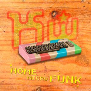 Home Micro Funk