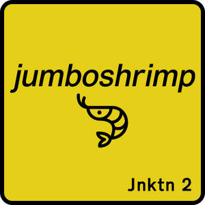 Jnktn 2 - Jumboshrimp: jnktn launch warmup
