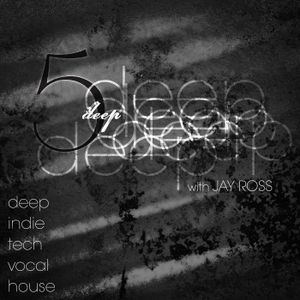 5 Deep with Jay Ross Ep.056