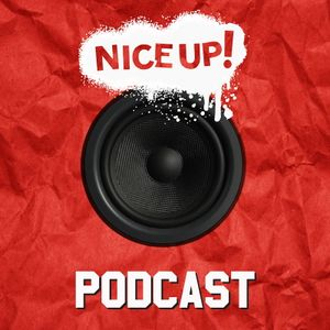 NICE UP! Podcast - December 2017