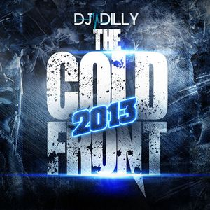 DJ Dilly - The Cold Front 2013
