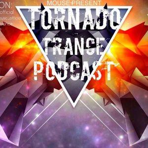 TORNADO TRANCE PODCAST #011