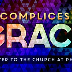 Accomplices of Grace (Audio)
