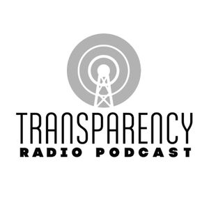 Transparency Radio Podcast - Episode 9 hosted by MCH - July 2012