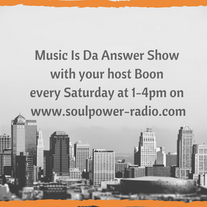 Music Is Da Answer Show 080717 with Boon on www.soulpower-radio.com