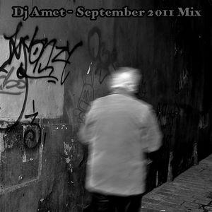 Dj Amet • September 2011 Mix