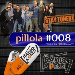 Pillola La Radio a Pezzi #008