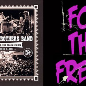 FOR THE FREAKS - ALLMAN BROTHERS BAND COW PALACE, NEW YEARS EVE 1973