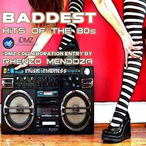 iDMZ Baddest Hits of the 80's Collaboration Mix Entry 2015