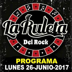 La ruleta del rock - capitulo Lunes 26 de junio 2017