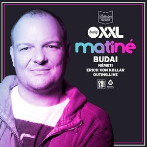 Budai@Live Butiq XXL Matiné 2018.08.18