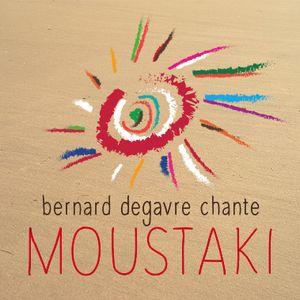 Bernard Degavre chante Georges Moustaki