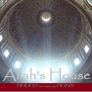 BR002 - Allah's House
