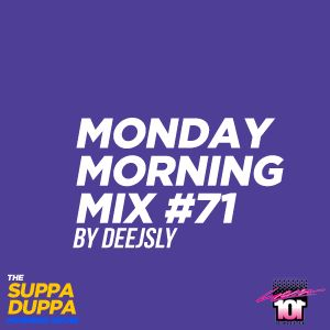 SDMS | DeeJSly Monday Morning Mix - Episode 71