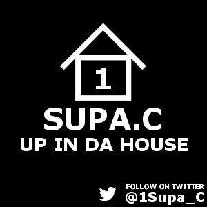 Dj Supa.C Up In Da House 1