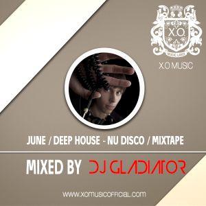 Dj Gladiator - June /Deep House-Nu Disco/ Mixtape