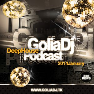 golia dj january 2014 deep podcast