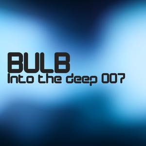 Bulb - Into the deep 007
