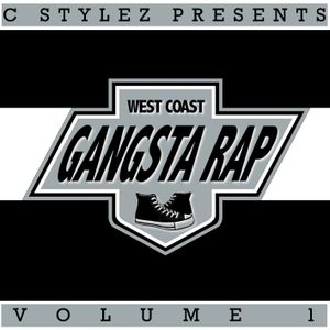 C Stylez - West Coast Gangsta Rap Volume 1 (2008)