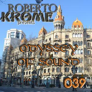 Roberto Kroe - Odyssey Of Sound ep. 039