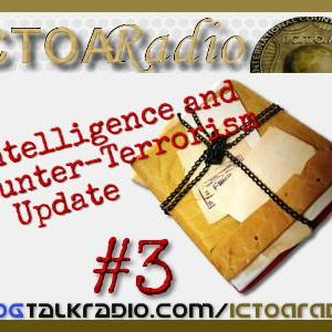Intelligence And Counter-Terrorism: Update #3