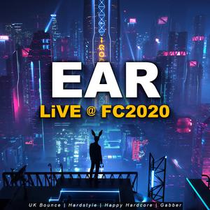 EAR LiVE @ FC2020