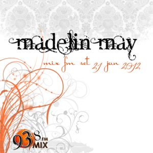 Madelin May -  Sunset Dance set on Mix FM 93.8 fm 21 January 2012