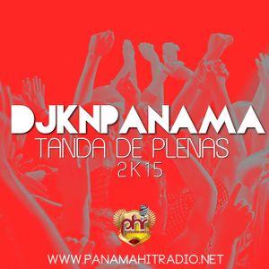 @DjKnPanama - Tanda De Plenas 2k15 MixTape