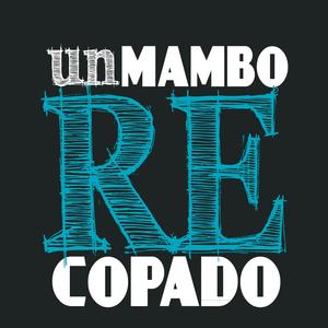 UN MAMBO RE COPADO 25-06-15