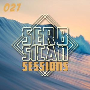 Serbsican Sessions 027
