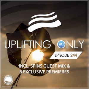 Ori Uplift - Uplifting Only 244 with Spins