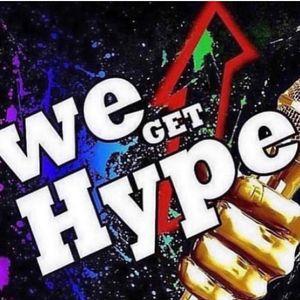 "We Get Hype ""DEME D"" 8/25/19"