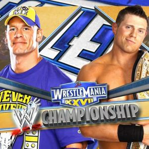 WrestleMania 27: Rock and Cena show, with guest star The Miz