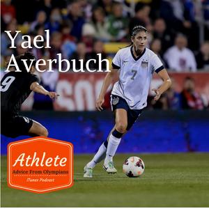 Yael Averbuch: Pro Soccer Player & 2x NCAA Champion