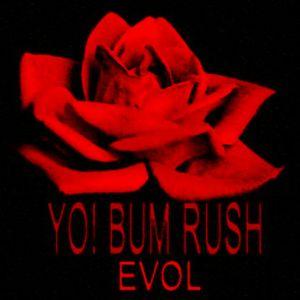 Yo! Bum Rush - EVOL Mixtape