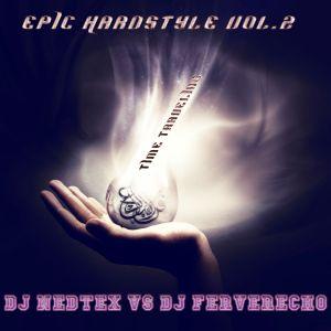 Dj Ferverecho Vs Dj Nedtex - Epic Hardstyle Vol.2