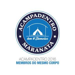 """Culto Acampadentro 2016 - Membros do Mesmo Corpo - Pr. Alexandre """"Sacha"""" Mendes - 07/02/2016"""