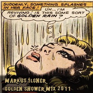 Makus llgner - Golden Shower Mix