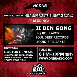 NCDNB Sunday Sessions - 06/18/2017 - Ji Ben Gong Guest Mix