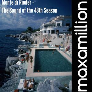 Maxamillion | Monte di Rieder | The Sound of the 48th Season