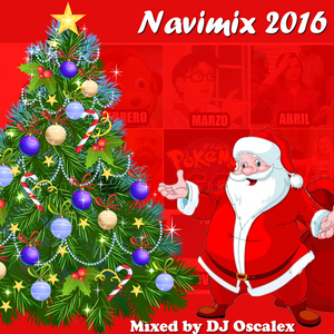 DJ Oscalex - Mix Navideño 2016 (Navimix Parte 1)