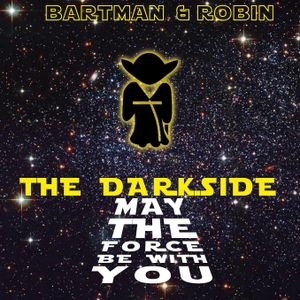 The Darkside (May The Force Be With You)