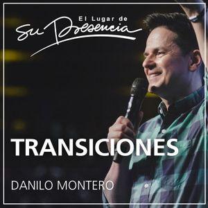 Transiciones - Danilo Montero - 30 de julio de 2016 - 3/8