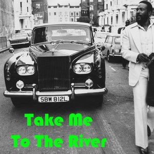 Take Me To The River: Marvin Gaye Redux #2