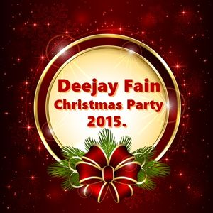 Deejay Fain - Christmas Party mix 2015.